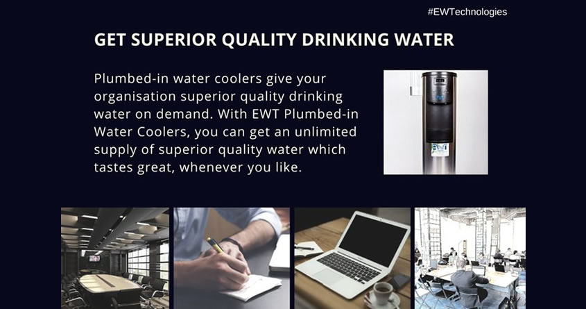 7 Great Benefits Of Using EWT Plumbed-In Water Coolers